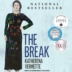 The Break by Katherena Vermette book cover