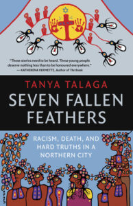 Book cover of Seven Fallen Feathers by Tanya Talaga